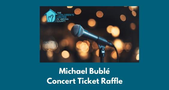 Michael Bublé Concert Ticket Raffle