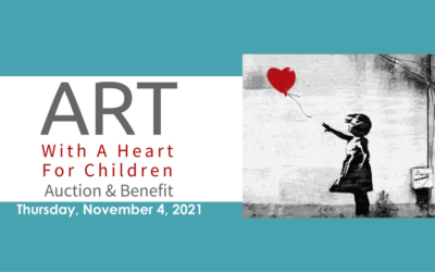 ART WITH A HEART FOR CHILDREN AUCTION & BENEFIT 2021